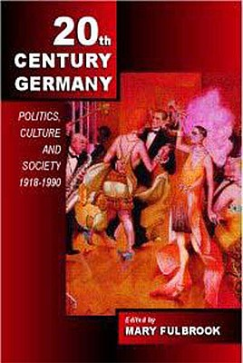20Th-Century Germany By Fulbrook, Mary (EDT)