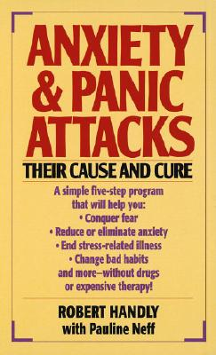 Anxiety & Panic Attacks By Handly, Robert/ Neff, Pauline